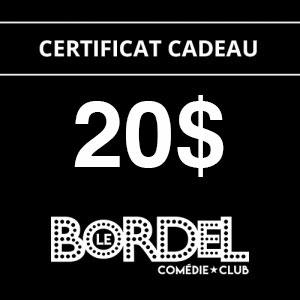 Le Bordel Comédie Club certificat cadeau 20$